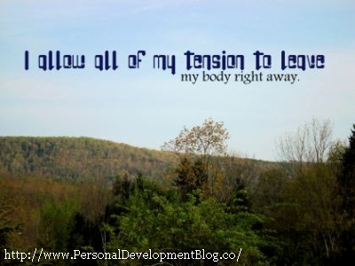 I Allow All Of My Tension To  Leave My Body Right Away Inspirational Wallpaper | Inspirational Poster | Motivational Poster | Motivational Wallpaper | Inspirational Quote | Motivational Quote