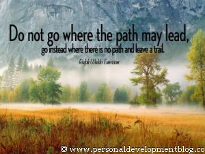 Do Not Go Where The Path May Lead by Ralph Waldo Emerson Inspirational Wallpaper | Personal Development Inspirational Wallpaper | Inspirational Poster | Motivational Poster | Motivational Wallpaper