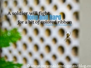 A Soldier Will Fight Long And Hard For A Bit Of Colored Ribbon by Napoleon Bonaparte | Personal Development Inspirational Wallpaper | Inspirational Poster | Motivational Poster | Motivational Wallpaper