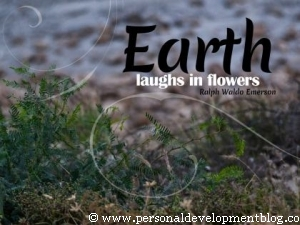 Earth Laughs In Flowers | Ralph Waldo Emerson | Personal Development Inspirational Wallpaper | Inspirational Poster | Motivational Poster | Motivational Wallpaper