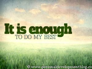 It Is Enough To Do My Best Inspirational Wallpaper | Personal Development Inspirational Wallpaper | Inspirational Poster | Motivational Poster | Motivational Wallpaper