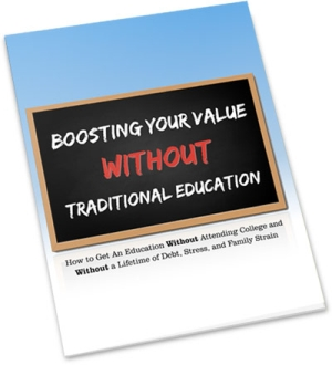 Boosting Your Value Without Traditional Education | Personal Development Ebook | Personal Development Blog