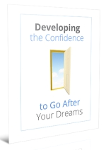 Developing the Confidence to Go After Your Dreams Personal Development Ebook | Personal Development Blog