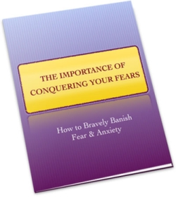 The Importance of Conquering Your Fears | Personal Development Ebook | Personal Development Blog