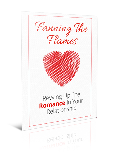 Fanning the Flames Revving Up the Romance in Your Relationship