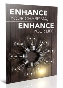 Enhance Your Charisma, Enhance Your Life