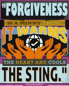 Personal Development Poster (Forgiveness Warms The Heart And Cools The Sting)