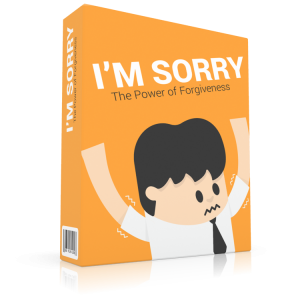 I'm Sorry: The Power of Forgiveness Ebook