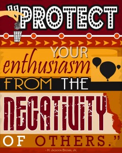 Protect your Enthusiasm
