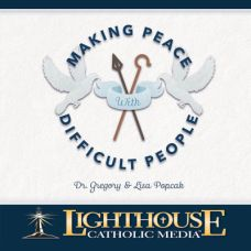 Making PEACE With Difficult People