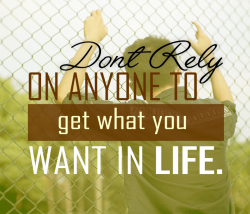 Get What You Want In Life
