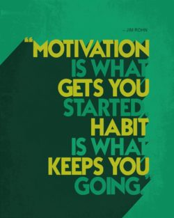 Habit Is What Keeps You Going by Jim Rohn