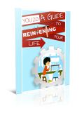 You 2.0: A Guide to Reinventing Your Life