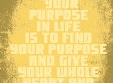 Your Purpose In Life by Gautama Buddha