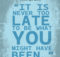 Never Too Late by George Eliot