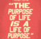 Life of Purpose by Robert Byrne