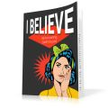 I Believe - Eliminating Self-Doubt