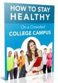 How to Stay Healthy on a Crowded College Campus Ebook