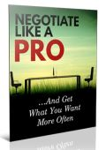Negotiate Like A Pro Ebook