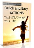 Title: Small Changes, Big Impact: Quick and Easy Actions That Will Change Your Life