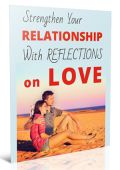 Strengthen Your Relationship With Reflections on Love Ebook