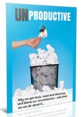 Unproductive: Why We Get Stuck Ebook