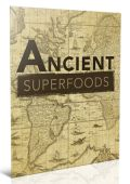 Ancient Superfoods Ebook