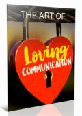 The Art of Loving Communication Ebook