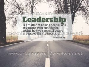 LEADERSHIP: Become the LEADER by Tom Landry Inspirational Quote Poster