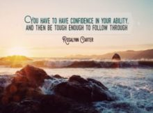 Confidence In Your Ability by Rosalynn Carter