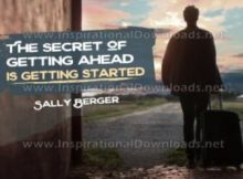 Secret Of Getting Ahead by Sally Berger Inspirational Quote Poster