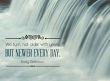 Newer Every Day by Emily Dickinson Inspirational Quote Poster