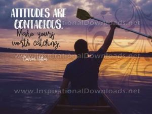 Attitudes Are Contagious by Conrad Hilton Inspirational Quote Poster