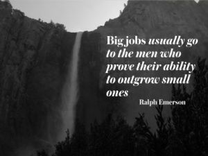Big Jobs by Ralph Emerson Inspirational Quote Poster