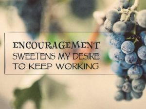 Encouragement Sweetens My Desire by Positive Affirmations Inspirational Downloads Inspirational Quote Poster