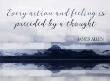 Every Action And Feeling by James Allen Inspirational Quote Poster