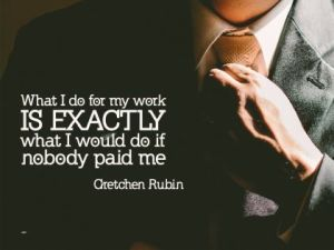 Exactly What I Would Do by Gretchen Rubin Inspirational Quote Poster