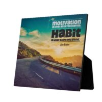 Motivation And Habit Custom Photo Plaque by Jim Rohn