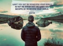 What You Become Inspirational Quote by Goethe