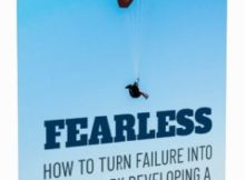Fearless - How To Turn Failure Into Success