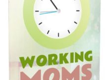 Working Moms - Calm the Chaos With These Time Management Techniques