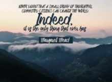 Ancestor of Every Action Inspirational Quote by Margaret Mead