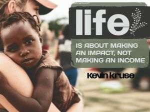 Making An Impact Inspirational Quote by Kevin Kruse