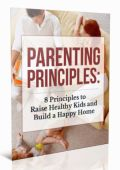 Parenting Principles Personal Development Ebook