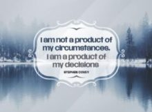 "The ""Product Of My Decisions"" Inspirational Quote Inspirational Quote by Stephen Covey"