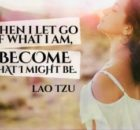 Become What I Might Be Inspirational Quote by Lao Tzu