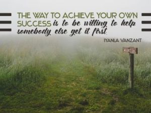 To Achieve Your Own Success Inspirational Quote by Iyanla Vanzant