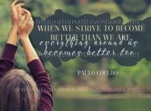 Become Better Than We Are by Paulo Coehlo Inspirational Poster