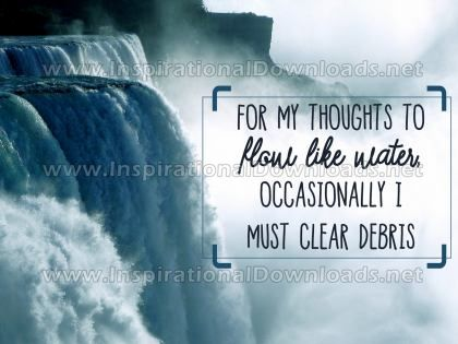 For My Thoughts To Flow Inspirational Quote by Inspiring Thoughts Inspirational Poster