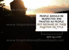 Respected And Trusted As People Inspirational Quote by Herb Kelleher Inspirational Poster